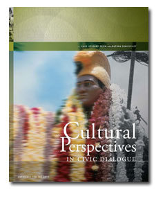 Cultural Perspectives in Civic Dialogue: Case Studies from Animating Democracy